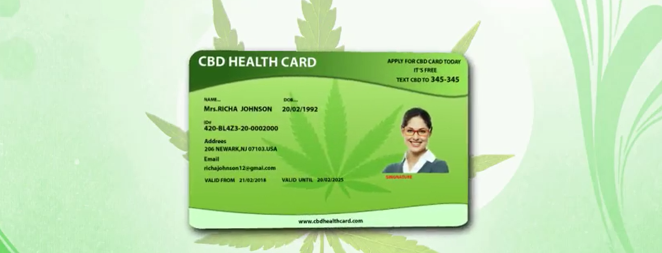 CBD Card Benifits